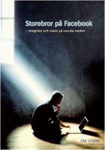 Storebror på Facebook, Pär Ström